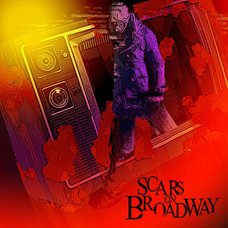 Scars_on_broadway